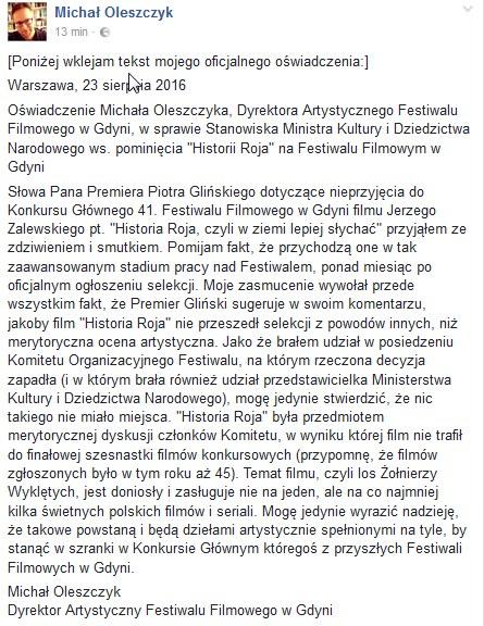 """Oświadczenie Michała Oleszczyka, dyrektora artystycznego Festiwalu Filmowego w Gdyni, w sprawie stanowiska Ministra Kultury i Dziedzictwa Narodowego ws. pominięcia """"Historii Roja"""" na Festiwalu Filmowym w Gdyni /Facebook"""