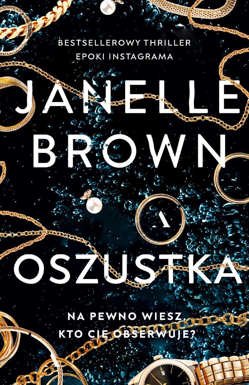 Oszustka, Janelle Brown /INTERIA/materiały prasowe