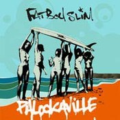 Fatboy Slim: -Palookville