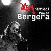 Dżem: -Pamięci Pawła Bergera
