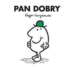 Pan Dobry, Roger Hargreaves /INTERIA.PL/materiały prasowe