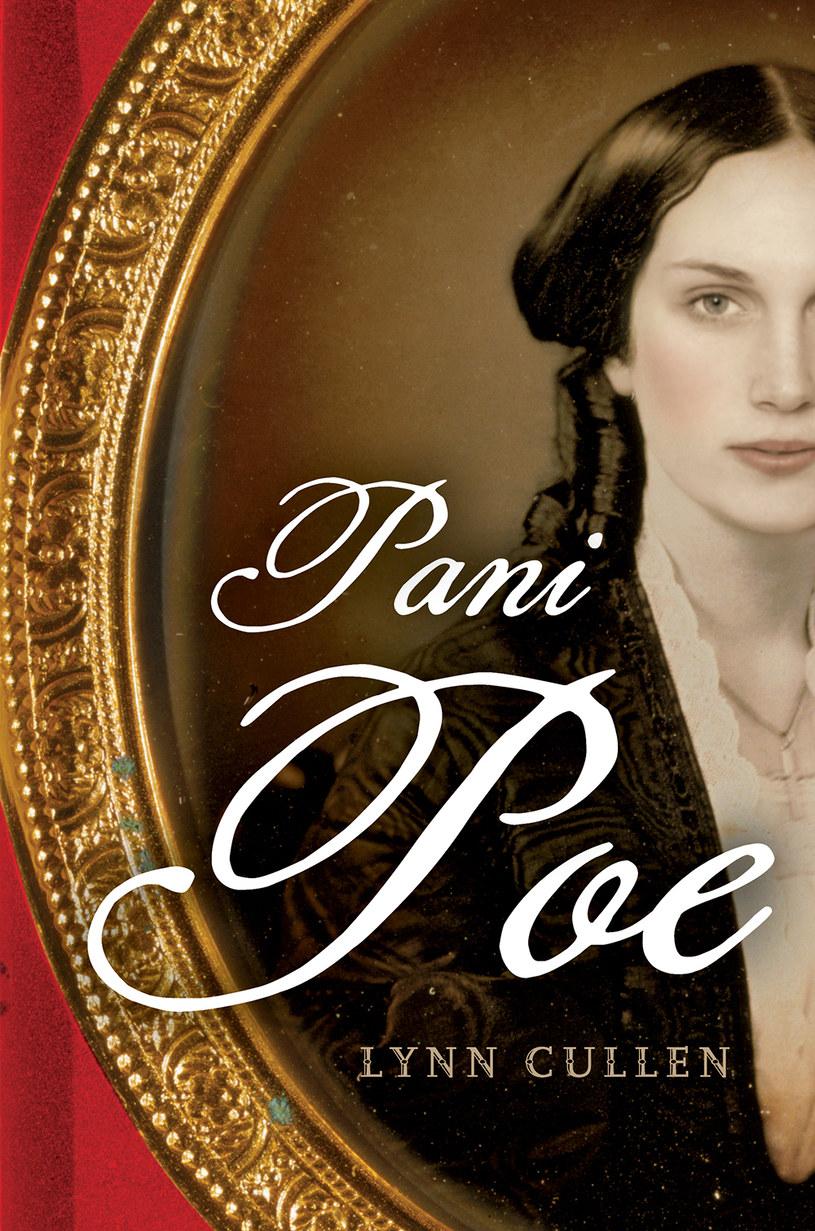 Pani Poe, Lynn Cullen /materiały prasowe