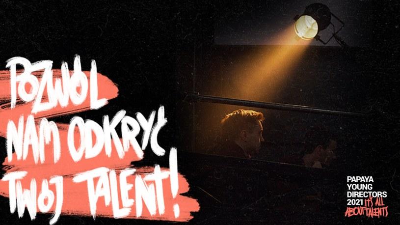 Papaya Young Directors: Pozwól nam odkryć twój talent /materiały prasowe