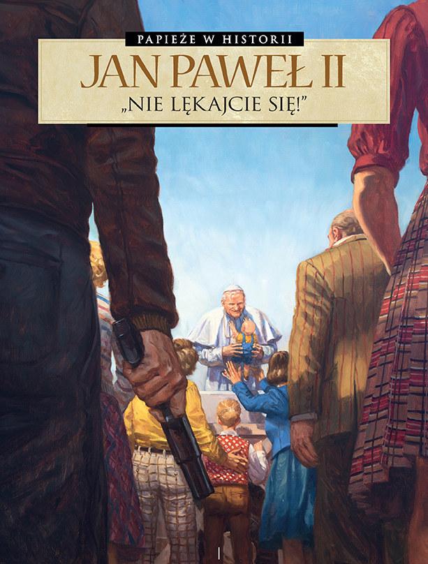 Papieże w historii. Jan Paweł II. Nie lękajcie się /INTERIA.PL/materiały prasowe