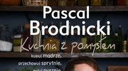 """Pascal Brodnicki """"Kuchnia z pomysłem"""""""