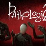 Pathologic 2 - recenzja