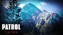 """Patrol Tatry"": Poznaj tajemnice gór"