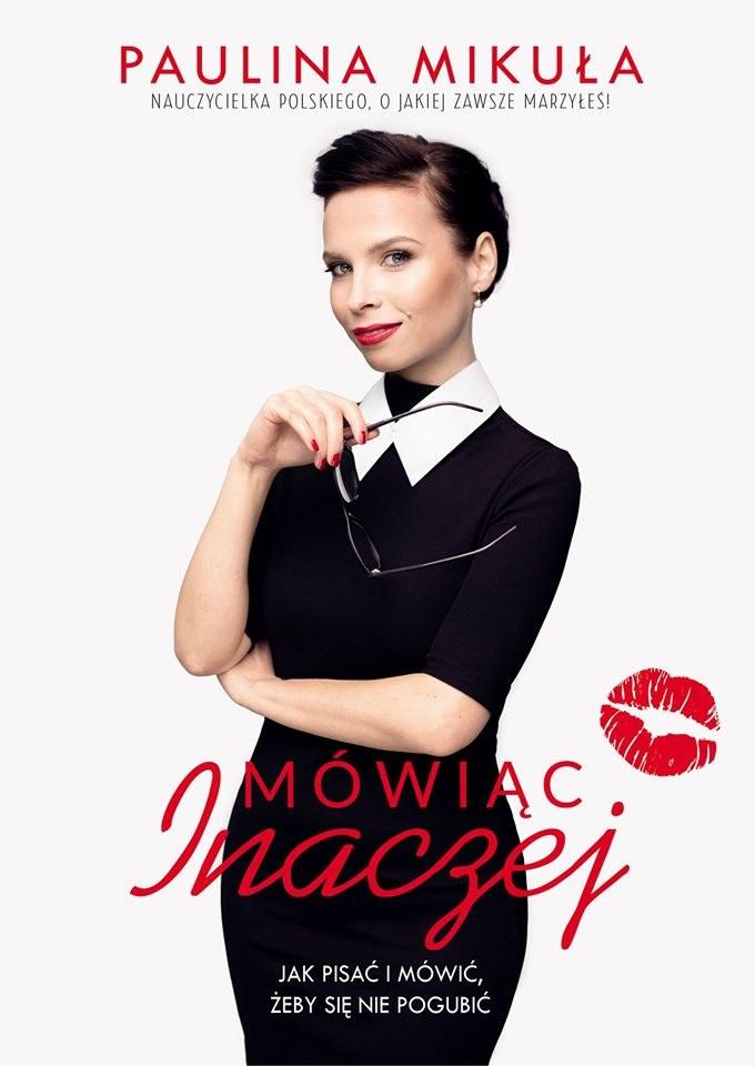 Paulina Mikuła, Mówiąc Inaczej, wyd. Flow Books /materiały prasowe /materiały prasowe