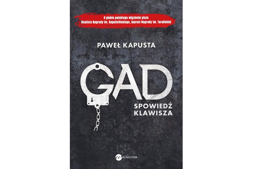 """Paweł Kapusta """"Gad. Spowiedź klawisza"""" /materiały prasowe"""
