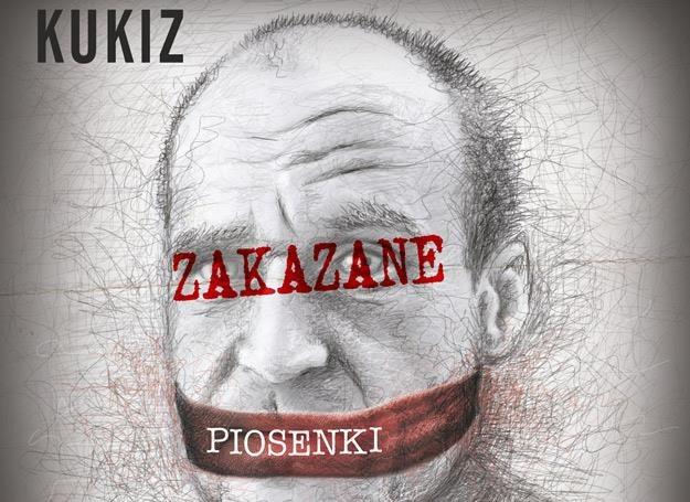 """Paweł Kukiz na okładce płyty """"Zakazane piosenki"""" /"""
