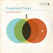 Jack's Mannequin: -People And Things