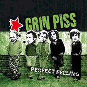 Grin Piss: -Perfect Feeling