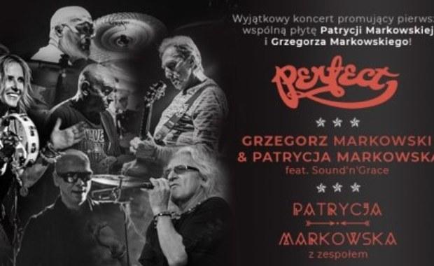 Perfect, Patrycja Markowska solo oraz w duecie z Grzegorzem Markowskim. Ruszyła sprzedaż biletów