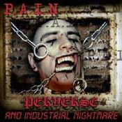 Perverse And Industrial Nightmare