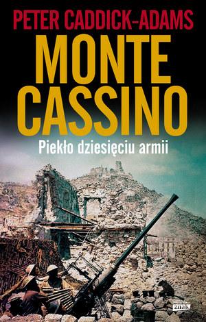"""Peter Caddick-Adams """"Monte Cassino. Piekło dziesięciu armii"""" Wydawnictwo ZNAK, Kraków 2014 /materiały prasowe"""