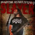 Pierwsza na świecie biografia Slayera!