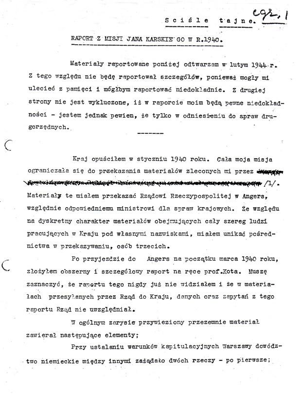 Pierwsza strona raportu z misji Jana Karskiego w 1940 r. opracowanego (odtworzonego) przez autora 17 lutego 1944 w Londynie (Instytut Polski i Muzeum im. gen. Sikorskiego, Londyn) - Wydawnictwo ZNAK /materiały prasowe