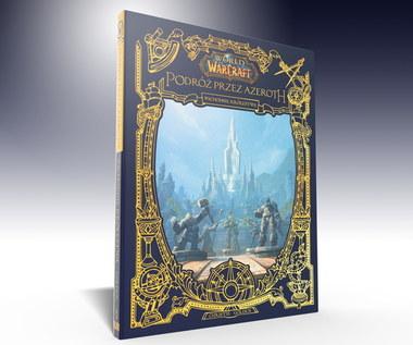 Pierwszy tom z serii World of Warcraft: Podróż przez Azeroth już 5 maja w księgarniach