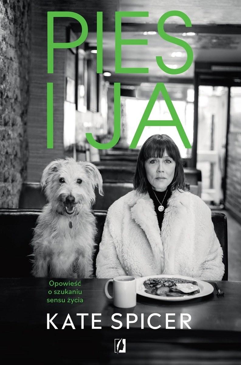 Pies i ja, Kate Spicer /INTERIA.PL/materiały prasowe
