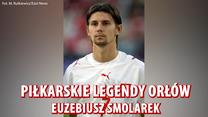 """Piłkarskie legendy """"Orłów"""" - Euzebiusz Smolarek. Wideo"""