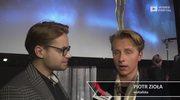 Piotr Zioła: Drugi raz nie udałbym się do tego programu