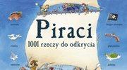 Piraci. 1001 rzeczy do odkrycia
