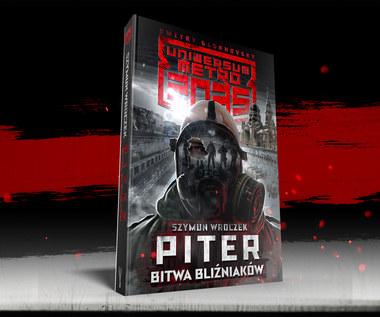 Piter. Bitwa bliźniaków, nowa książka Szymuna Wroczka z Uniwersum Metra 2035, już wkrótce w księgarniach