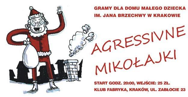 Plakat Agressivnych Mikołajek /