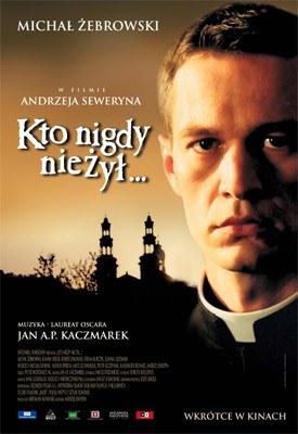 "Plakat do filmu ""Kto nigdy nie żył"" /INTERIA.PL"
