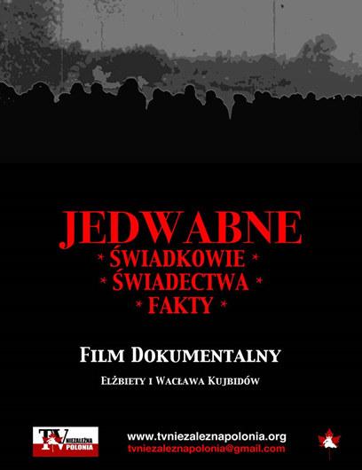 """Plakat filmu """"Jedwabne - Świadkowie - Świadectwa - fakty"""" /materiały prasowe"""