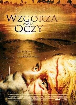 """Plakat filmu """"Wzgórza mają oczy"""" /"""