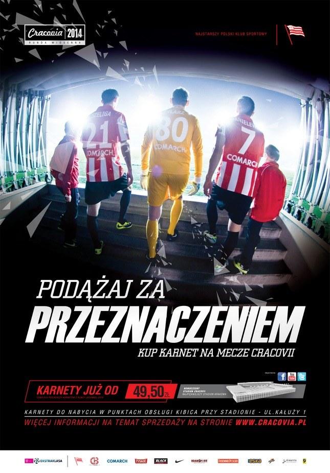 """Plakat promujący kampanię """"Podążaj za przeznaczeniem"""" /www.cracovia.pl"""
