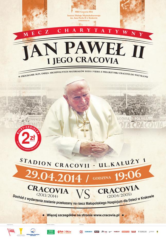 """Plakat promujący mecz """"Jan Paweł II i jego Cracovia"""" /www.cracovia.pl"""