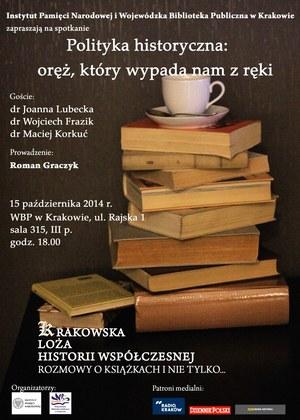 """Plakat zapowiadający spotkanie """"Krakowskiej Loży Historii Współczesnej"""" /"""
