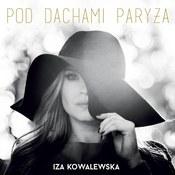Iza Kowalewska: -Pod dachami Paryża