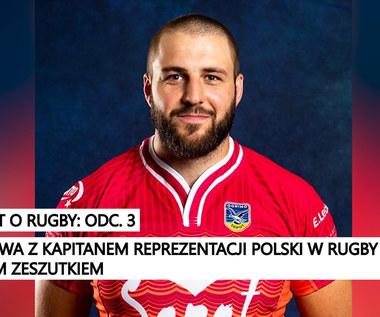 Podcast o Rugby: Odcinek 3. GOŚĆ: Piotr Zeszutek. Wideo