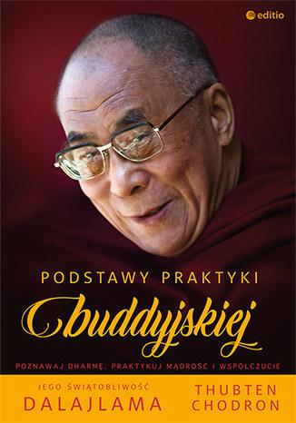Podstawy praktyki buddyjskiej, Thubten Chodron, Dalajlama /INTERIA.PL/materiały prasowe