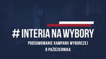 Podsumowanie kampanii wyborczej. 8 października