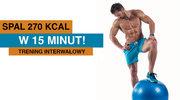 Pogromca tłuszczu: 270 kalorii w 15 minut!
