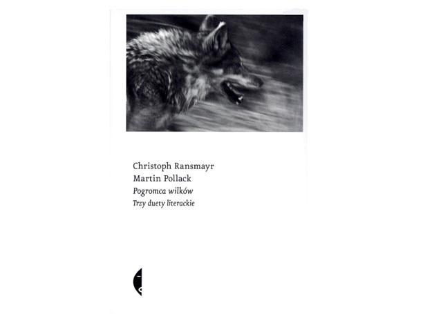 Pogromca wilków. Trzy duety literackie /materiały prasowe