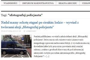 """Pojawiają sie wywiady z założycielami akcji  """"Sfotografuj policjanta"""" /"""