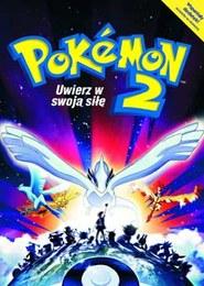 Pokemon 2000: Uwierz w swoją siłę