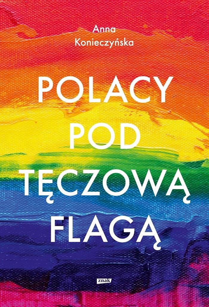 Polacy pod tęczową flagą, Anna Konieczyńska /INTERIA/materiały prasowe