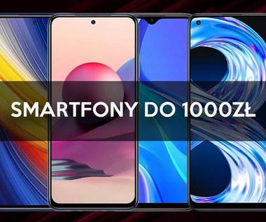 Polecane smartfony do 1000 zł - TOP 5