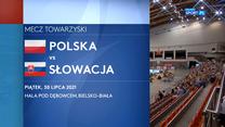 Polska - Słowacja 1:3. Skrót drugiego meczu towarzyskiego (POLSAT SPORT) Wideo