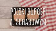Polski burger ze schabowym