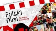 """""""Polski film dla dzieci i młodzieży"""": Trzeba to przeczytać!"""