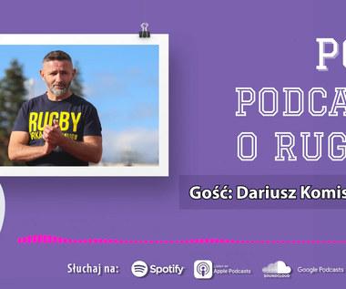POR: Podcast O Rugby - Odcinek 8 (GOŚĆ: Dariusz Komisarczuk). WIDEO