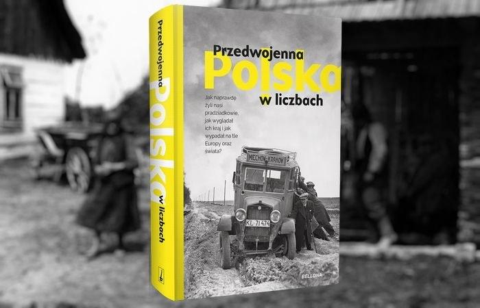 Poznajcie prawdę o tym, jak żyli nasi pradziadkowie w książce Przedwojenna Polska w liczbach, przygotowanej przez zespół WielkiejHISTORII.pl. /materiał partnera