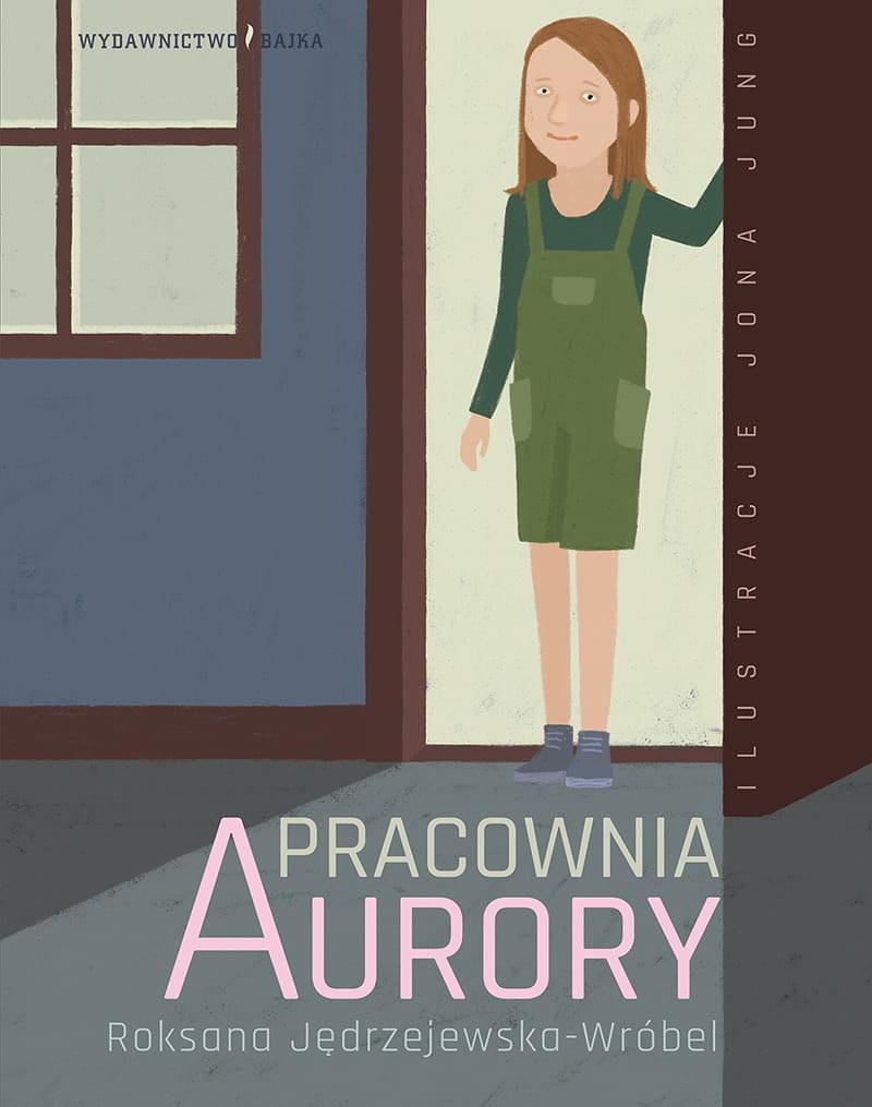 """""""Pracownia Aurory"""" Roksany Jędrzejewskiej-Wróbel zilustrowana przez Jonę Jung /materiały prasowe"""